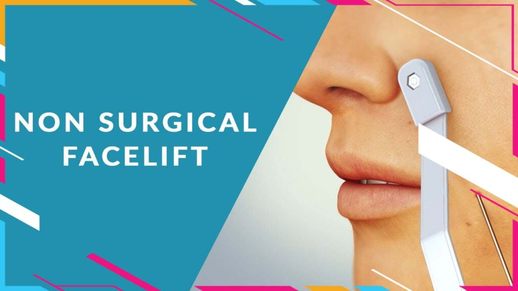 Non Surgical Facelift - Skin Tightening Treatment